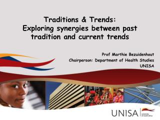 Traditions  Trends: Exploring synergies between past tradition and current trends