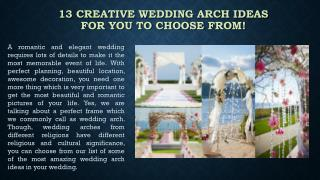 13 creative wedding arch ideas for you to choose from!