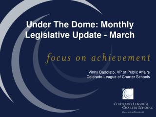 Under The Dome: Monthly Legislative Update - March