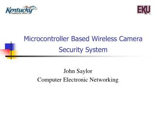 Microcontroller Based Wireless Camera Security System