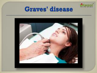 Graves' disease: Primary cause of hyperthyroidism