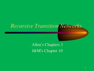 Recursive Transition Networks