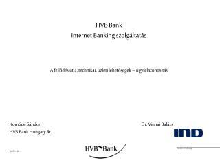 HVB Bank  Internet Banking szolg ltat s