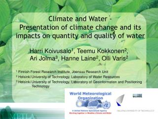 Climate and Water -  Presentation of climate change and its impacts on quantity and quality of water
