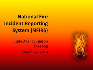 National Fire Incident Reporting System NFIRS
