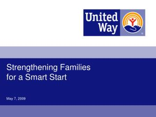 Strengthening Families for a Smart Start