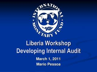 Liberia Workshop Developing Internal Audit