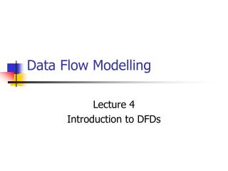 Data Flow Modelling