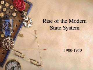Rise of the Modern State System