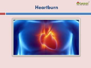 Heartburn: Symptoms, Causes and Treatment