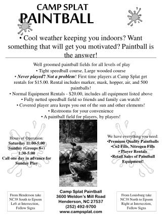 PAINTBALL CAMP SPLAT Cool weather keeping you indoors Want ...