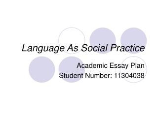 Language As Social Practice