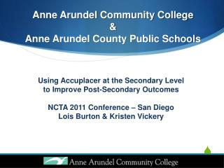 Anne Arundel Community College    Anne Arundel County Public Schools