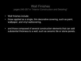Wall Finishes pages 245-257 in Interior Construction and Detailing