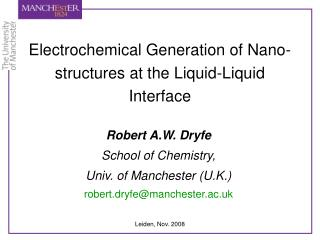 Electrochemical Generation of Nano-structures at the Liquid-Liquid Interface