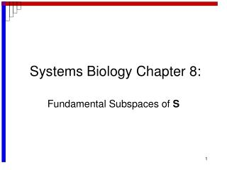 Systems Biology Chapter 8: