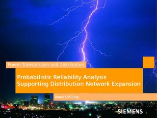 Probabilistic Reliability Analysis Supporting Distribution Network Expansion