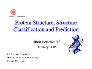 Protein Structure, Structure Classification and Prediction