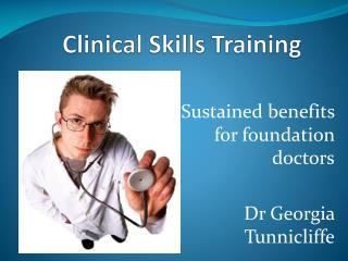 Clinical Skills Training