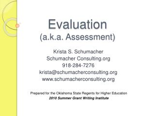 Evaluation a.k.a. Assessment