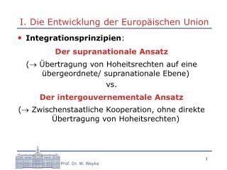 I. Die Entwicklung der Europ ischen Union