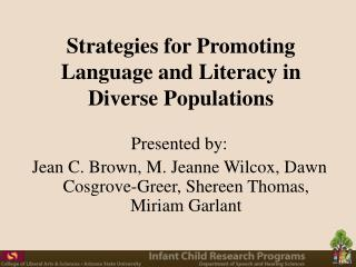 Strategies for Promoting Language and Literacy in Diverse Populations