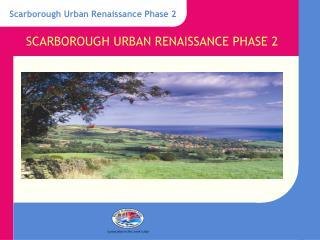 Scarborough Urban Renaissance Phase 2
