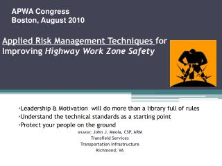 Applied Risk Management Techniques for Improving Highway Work Zone Safety