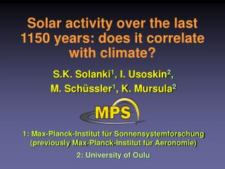Solar activity over the last 1150 years: does it correlate with climate
