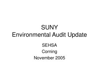 SUNY  Environmental Audit Update