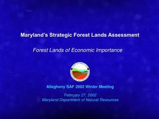 Maryland s Strategic Forest Lands Assessment