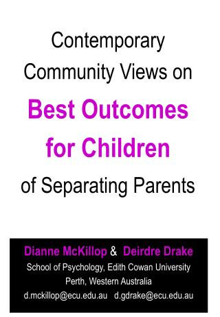 Contemporary Community Views on  Best Outcomes for Children of Separating Parents