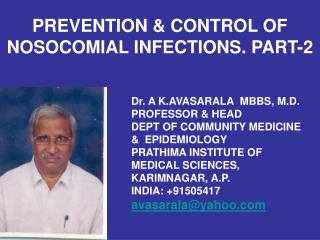 PREVENTION  CONTROL OF NOSOCOMIAL INFECTIONS. PART-2