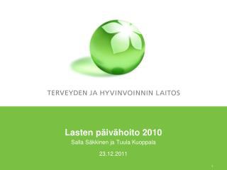 Lasten p iv hoito 2010