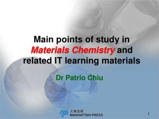 Main points of study in  Materials Chemistry and  related IT learning materials