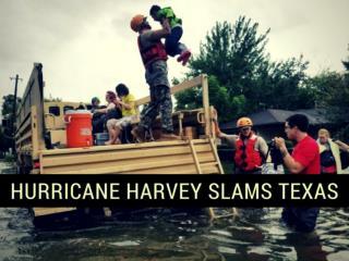 Hurricane Harvey Slams Texas With Devastating Force
