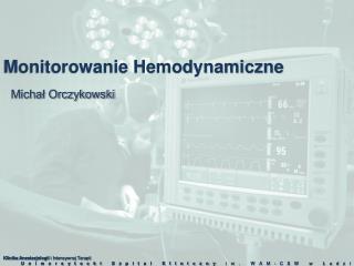 Monitorowanie Hemodynamiczne