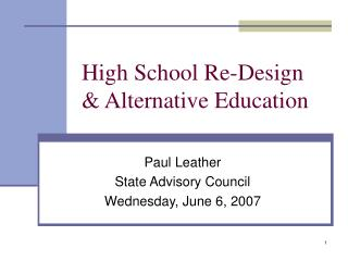 High School Re-Design  Alternative Education