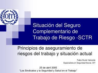 Situaci n del Seguro Complementario de Trabajo de Riesgo -SCTR