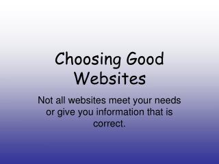 Choosing Good Websites