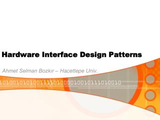 Hardware Interface Design Patterns