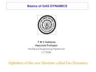 Basics of GAS DYNAMICS
