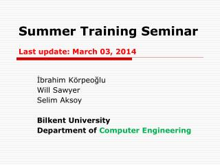 Summer Training Seminar  Last update: March 27, 2012