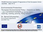 Environmental Protection:  European Environmental Policy   Impacts on SMEs   with a practical example car service statio