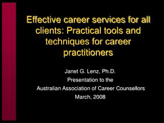 Effective career services for all clients: Practical tools and techniques for career practitioners