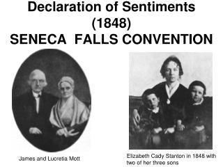 Declaration of Sentiments 1848 SENECA  FALLS CONVENTION
