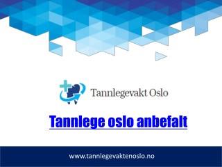 Tannlege Oslo