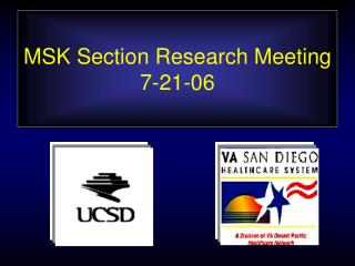 MSK Section Research Meeting 7-21-06