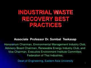 INDUSTRIAL WASTE RECOVERY BEST  PRACTICES