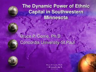 The Dynamic Power of Ethnic Capital in Southwestern Minnesota